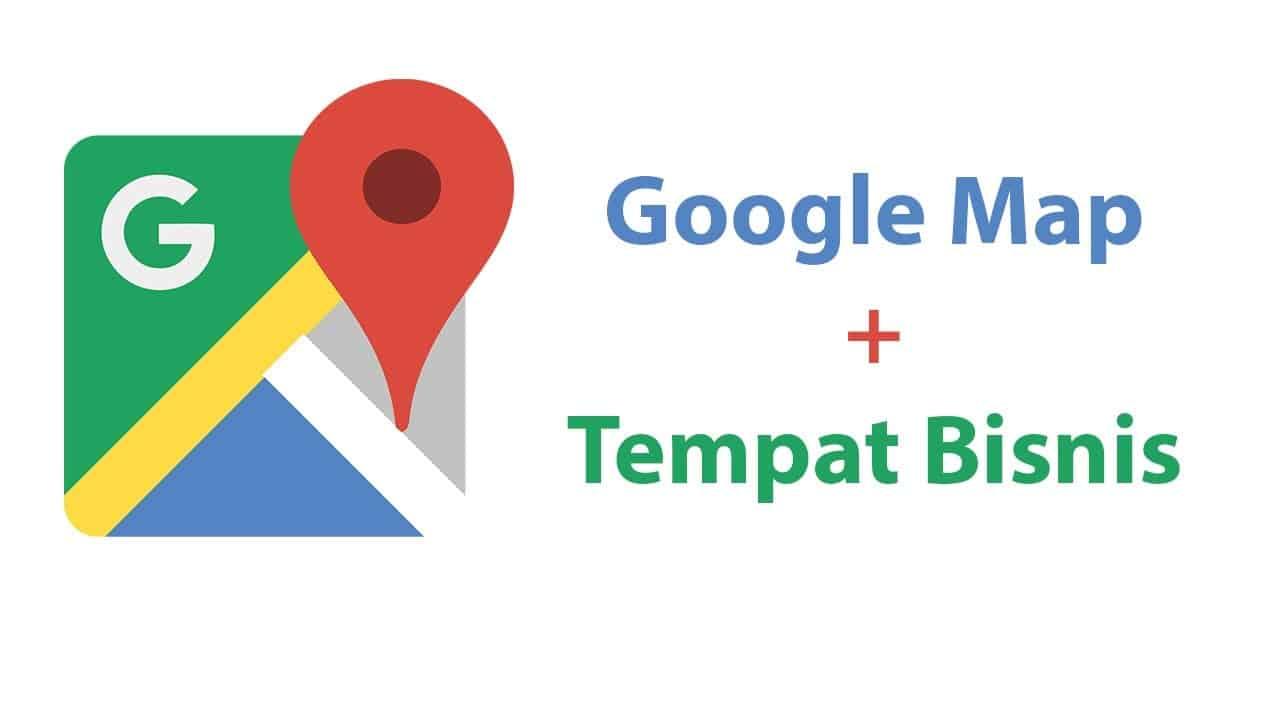 cara memasukkan tempat usaha di Google Maps