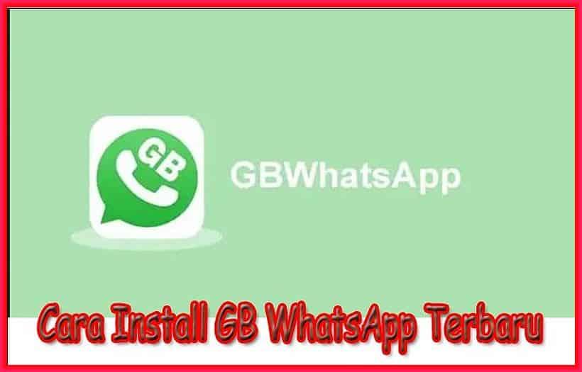 cara install gb whatsapp terbaru